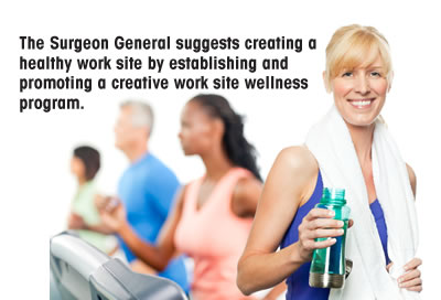 Surgeon General Suggests Creating a Healthy Worksite
